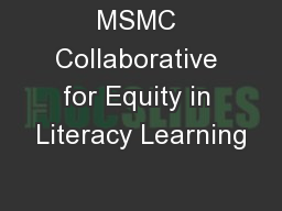 MSMC Collaborative for Equity in Literacy Learning