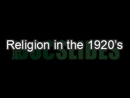 Religion in the 1920's PowerPoint PPT Presentation