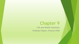 Chapter 9 Life and Health Insurance