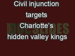Civil injunction targets Charlotte�s hidden valley kings