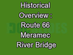 Historical Overview : Route 66 Meramec River Bridge
