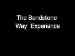 The Sandstone Way  Experience