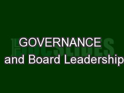 GOVERNANCE  and Board Leadership PowerPoint PPT Presentation
