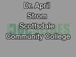 Dr. April Strom Scottsdale Community College