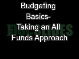 Budgeting Basics- Taking an All Funds Approach