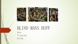 BLIND MANS BUFF Asia 7 th