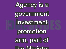 InvestBulgaria Agency is a government investment promotion arm, part of the Ministry of Economy PowerPoint PPT Presentation