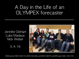 A Day in the Life of an OLYMPEX forecaster