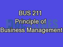 BUS 211 Principle of Business Management