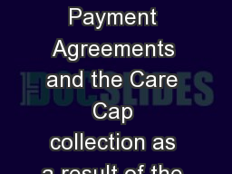 Proposed Deferred Payment Agreements and the Care Cap collection as a result of the Care Act