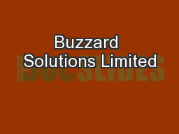 Buzzard Solutions Limited PowerPoint PPT Presentation