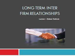 Long Term  Inter firm Relationships