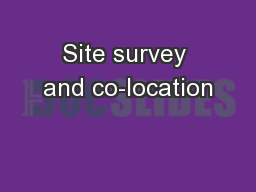 Site survey and co-location