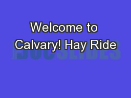 Welcome to Calvary! Hay Ride