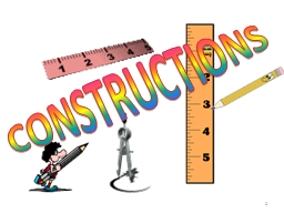 1 CONSTRUCTIONS 2 INSTRUCTIONS FOR TEACHERS