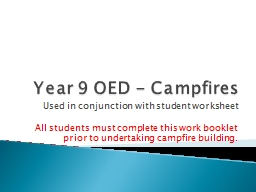 Year 9 OED - Campfires Used in conjunction with student worksheet