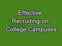 Effective Recruiting on College Campuses