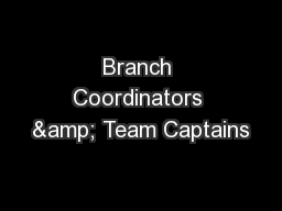 Branch Coordinators & Team Captains
