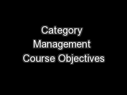 Category Management Course Objectives PowerPoint PPT Presentation