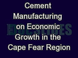 The Impact of Cement Manufacturing on Economic Growth in the Cape Fear Region