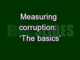 Measuring corruption:  'The basics'
