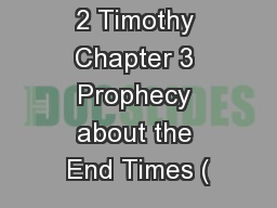 2 Timothy Chapter 3 Prophecy about the End Times (
