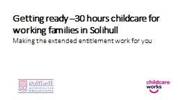 Getting ready  –30  hours childcare for working