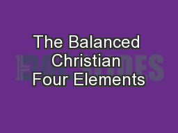 The Balanced Christian Four Elements