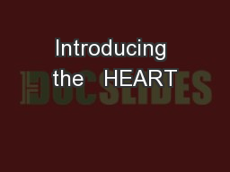 Introducing the   HEART