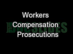 Workers Compensation  Prosecutions