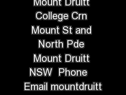 Mount Druitt College Crn Mount St and North Pde Mount Druitt NSW  Phone   Email mountdruitt