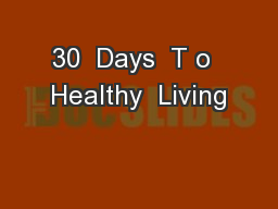 30  Days  T o  Healthy  Living