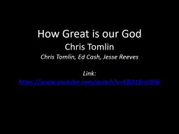 How Great is our God Chris Tomlin