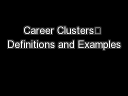 Career Clusters Definitions and Examples PowerPoint PPT Presentation