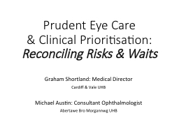 Prudent  Eye Care  & Clinical PowerPoint PPT Presentation