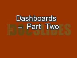 Dashboards  –  Part  Two