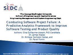 Combating Software Project Failure: A Predictive Analytics Framework to Improve Software Testing an