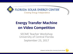 Energy Transfer Machine on Video Competition