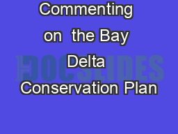 Commenting on  the Bay Delta Conservation Plan