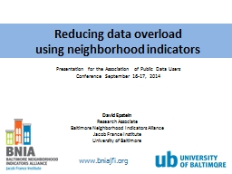 Reducing data overload using neighborhood indicators PowerPoint PPT Presentation