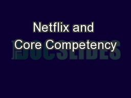 Netflix and Core Competency