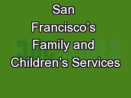 San Francisco's Family and Children's Services