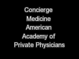 Concierge Medicine American Academy of Private Physicians