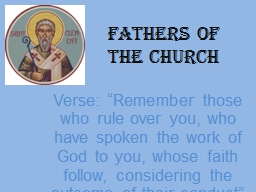 """Fathers of the Church  Verse: """"Remember those who rule over you, who have spoken the work of God"""