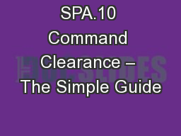 SPA.10 Command Clearance � The Simple Guide