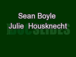 Sean Boyle Julie  Housknecht