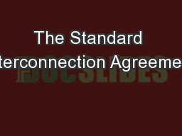 The Standard Interconnection Agreement