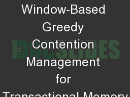 Window-Based Greedy Contention Management for Transactional Memory