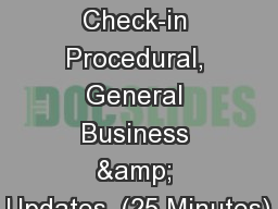 SBAC Mid-Year Check-in Procedural, General Business & Updates  (25 Minutes)