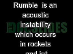 Low Frequency Rumble  is an acoustic instability which occurs in rockets and jet PowerPoint PPT Presentation